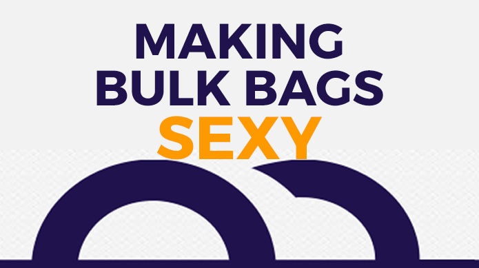 Making bulk bags sexy with Cliffe Packaging